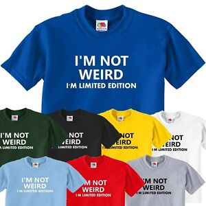 Im-Not-Weird-funny-t-shirts-mens-funny-present-gift-for-men