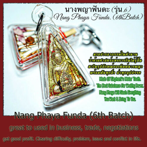 Thai Amulet Nang Phaya Funda (6th Batch) super attractive charming Phra Arjarn O