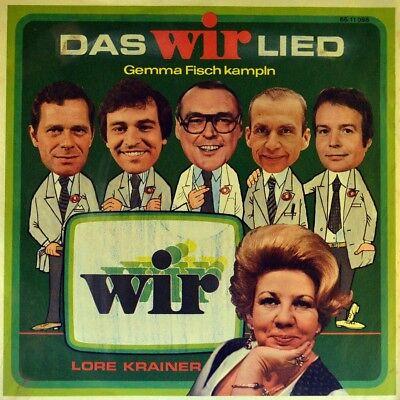 "7"" LORE KRAINER Das WIR Lied GERHARD BRONNER Der Guglhupf Ö1 Austropop Comedy"