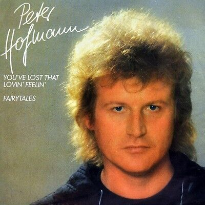 """7"""" PETER HOFMANN You've Lost That Loving Feeling CV RIGHTIOUS BROTHERS CBS 1984"""