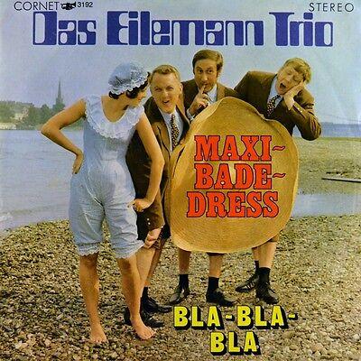 """7"""" DAS EILEMANN TRIO Maxi - Badedress / Bla Bla Bla CORNET orig. 1970 NEUWERTIG!"""