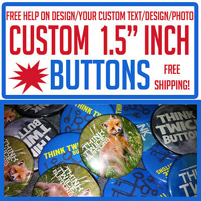 """100 Custom 1.5"""" inch Buttons Badges Pins Punk Indie Bands Rock Pinback"""