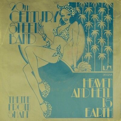 """7"""" 20TH CENTURY STEEL BAND Heaven And Hell On Earth / Shaft ISSAC HAYES UA 1975"""