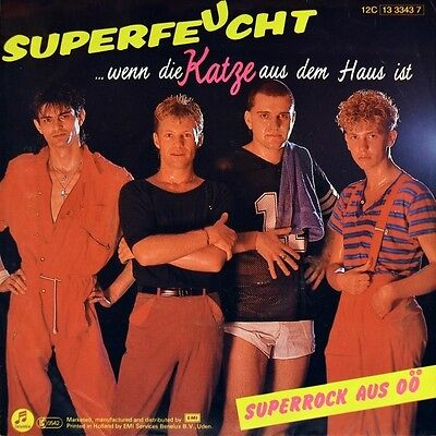 """7"""" SUPERFEUCHT S.F.2 Wenn die Katze aus dem Haus ist EMI NDW Austropop Rock 1984"""