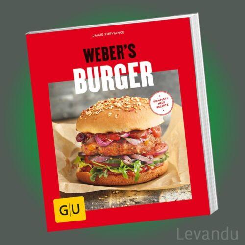 WEBER'S BURGER | JAMIE PURVIANCE | Komplett neue Rezepte + Grill-Know-how