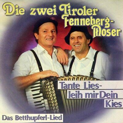 """7"""" DIE ZWEI TIROLER FENNEBERG & MOSER Tante Lies, leih mir dein Kies KOCH A 1990"""
