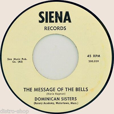 "7"" DOMINICAN SISTERS Message Of The Bells ROSARY ACADEMY WATERTOWN MASSACHUSETTS"