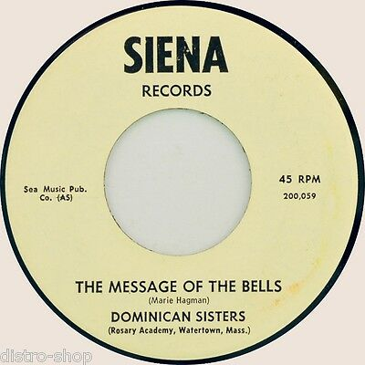 """7"""" DOMINICAN SISTERS Message Of The Bells ROSARY ACADEMY WATERTOWN MASSACHUSETTS"""