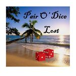 Pair O' Dice Lost