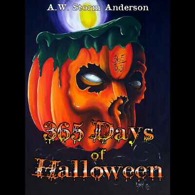 365 DAYS OF HALLOWEEN BOOK ART DARK HORROR GOTHIC FOLK LOWBROW OUTSIDER - 365 Days Halloween