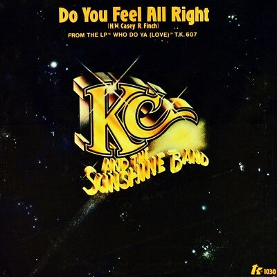 "7"" KC AND THE SUNSHINE BAND Do You Feel All Right / I Will Love You Tomorrow USA"