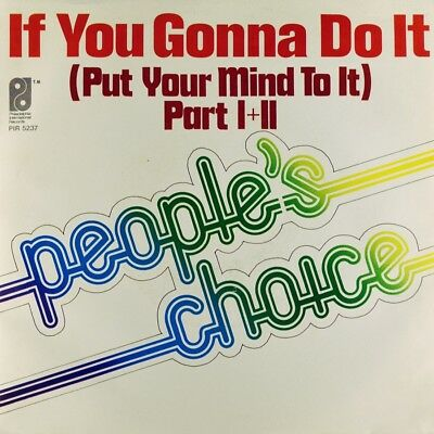 "7"" PEOPLE'S CHOICE If You Gonna Do It LEON HUFF Funk PHILADELPHIA 1977 like NEW!"