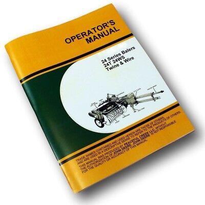 Operators Service Manual For John Deere 24ws 24t Square Hay Baler Owner
