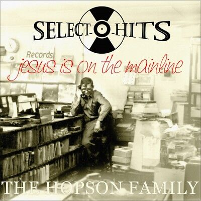 """7"""" THE HOPSON FAMILY Jesus Is On His Mainline SELECT-O-HIT Gospel Religious 1974"""