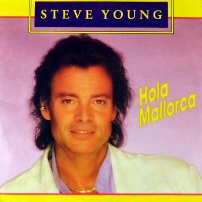 "7"" STEVE YOUNG Hola Mallorca WOLFGANG JUNG BERND DIETRICH Euro-Disco DINO 1990"