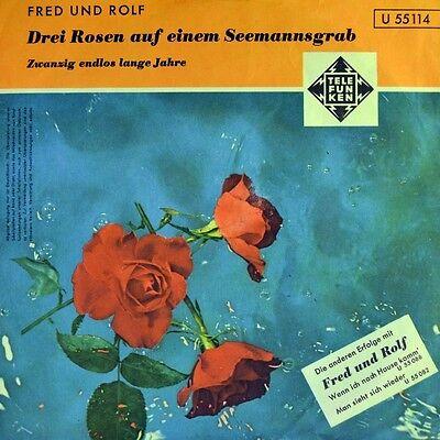 """7"""" FRED WEYRICH & ROLF SIMSON Drei Rosen auf einem Seemannsgrab TELEFUNKEN 1960"""