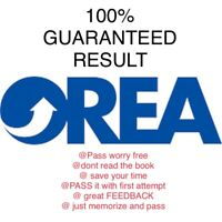 OREA EXAM QUESTIONS AND NOTES. 100% Great results!