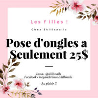 Pose d'ongles a 25$