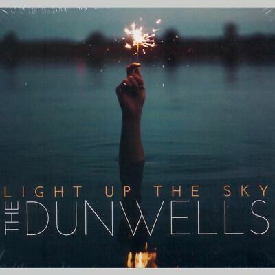 The Dunwells - Light Up The Sky - CD Digisleeve 2016 Rock,...
