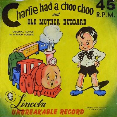 "7"" MARION ROSETTE Charlie Had A Choo Choo / Old Mother Hubbard LINCOLN USA 1949"