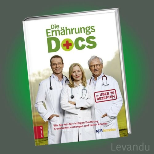 DIE ERNÄHRUNGS-DOCS | Das Buch zur TV-Sendung mit über 70 Rezepten - NEU