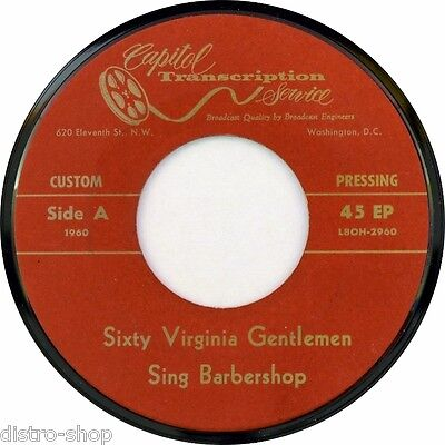 "7"" Sixty Virginia Gentlemen / Sing Barbershop CAPITOL TRANSCRIPTION SERVICE 1957"