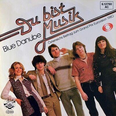 "7"" BLUE DANUBE Du bist Musik STRAND Grand Prix Eurovision Austropop 1980 wie NEU"