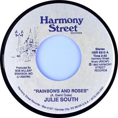 """7"""" JULIE SOUTH Rainbow And Roses/Straight Shooter HARMONY STREET Country US 1993"""