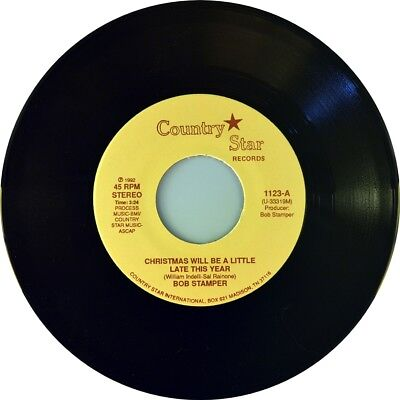 """7"""" BOB STAMPER Christmas Will Be A Little Late This Year COUNTRY STAR USA 1992"""