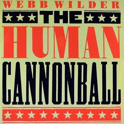 "7"" WEBB WILDER The Human Cannonball / Wild Honey ISLAND Rockabilly 1990 like NEW"