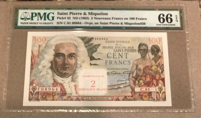 FRENCH SAINT PIERRE & MIQUELON 100 FRANC OVERPRINT 2 NF 1963 P 32 PMG 66 GEM UNC