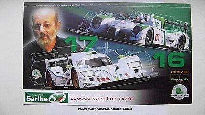 CARD LE MANS 24 HOURS 2012 : PESCAROLO DOME & 03 / BOUILLON BOURDAIS ARA COLLARD