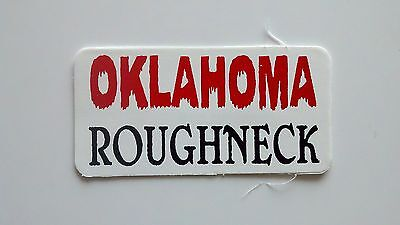 3 - Oklahoma Roughneck 2 Roughneck Hard Hat Oil Field Tool Box Helmet Sticker