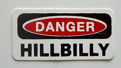 3 - Danger Hillbilly Lunch Box Hard Hat Oil Field Tool Box Helmet Sticker