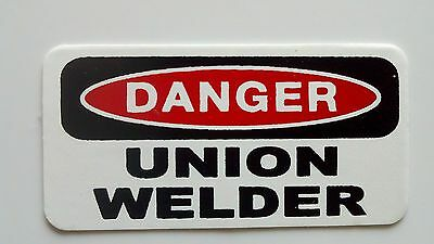3 - Danger Union Welder Lunch Box Hard Hat Oil Field Tool Box Helmet Sticker