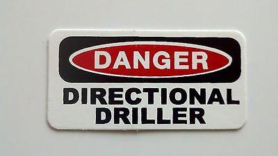 3 - Danger Directional Driller Hard Hat Oil Field Tool Box Helmet Sticker