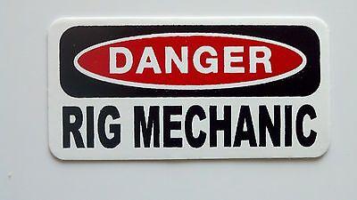 3 - Danger Rig Mechanic Lunch Box Hard Hat Oil Field Tool Box Helmet Sticker