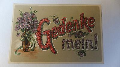 AK Spruchkarte Gedenke Mein Blumen und Glitter 1917