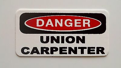 3 - Danger Union Carpenter Lunch Box Hard Hat Oil Field Tool Box Helmet Sticker