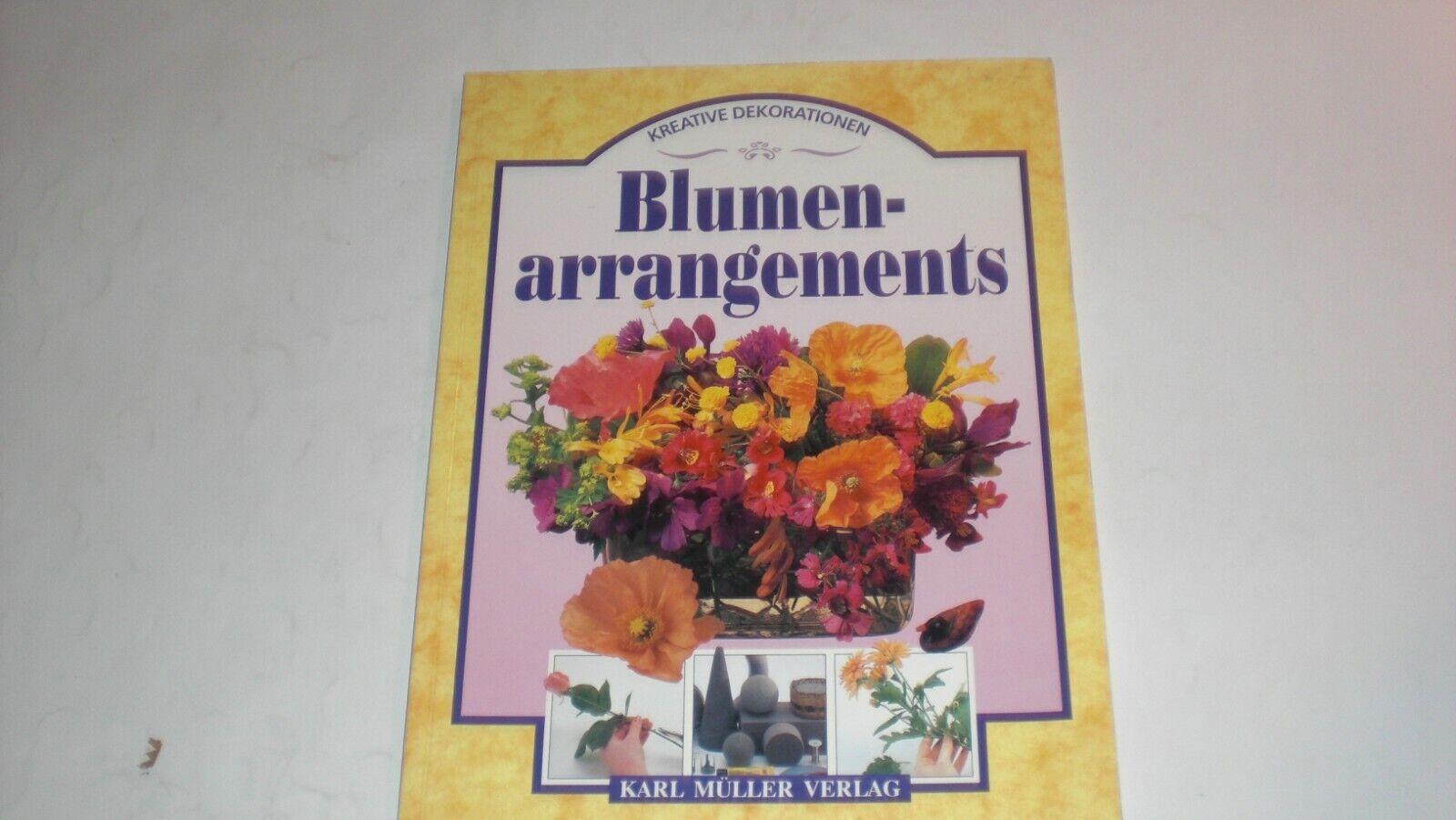 """Blumenarrangements""   Hrsg. Jo Finnis, Kreative Dekorationen, Paperback 1996, D"