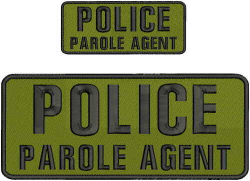 POLICE PAROLE AGENT embroidery patches 4x10 and 2x4 hook od green