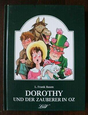 L. Frank Baum * Dorothy und der Zauberer - Dorothy Und Der Zauberer In Oz