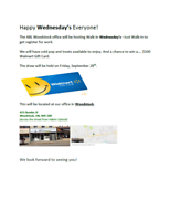 Walk-In Wednesday - Chance to win $100 Walmart Card