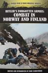 Boek : Hitler's Forgotten Armies - Combat in Norway & Finlan