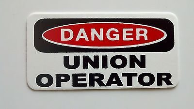 3 - Danger Union Operator Lunch Box Hard Hat Oil Field Tool Box Helmet Sticker