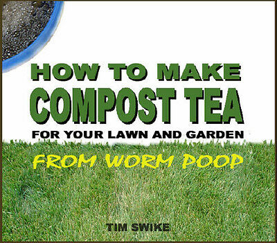 How to Make Organic COMPOST TEA FERTILIZER from Worm Poop Gardening Book on CD Worm Compost Tea