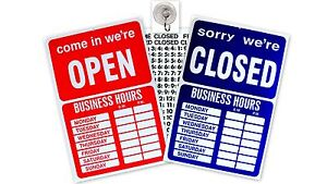 OPEN CLOSED RETAIL STORE BUSINESS HOURS SIGN NOTICE 9½
