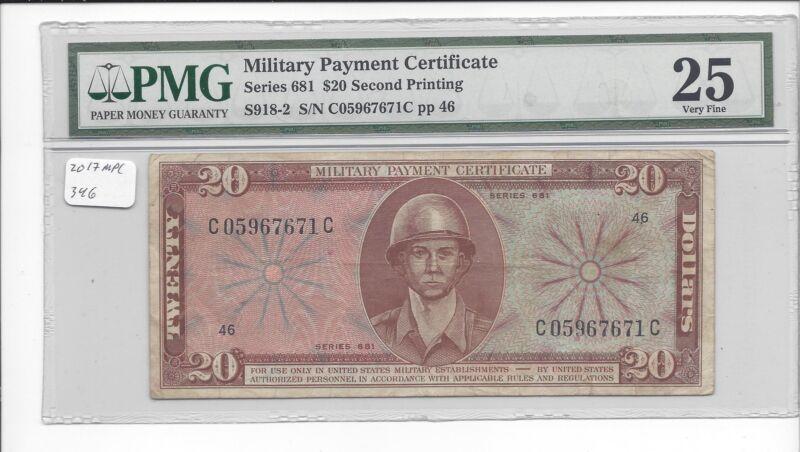 MPC Series 681  20  Dollars  2nd printing  PMG 25  VERY FINE