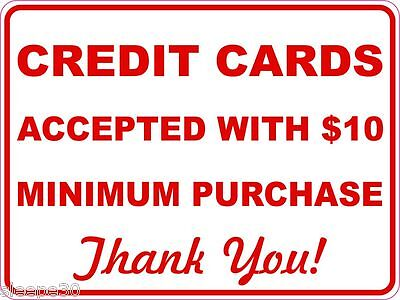 Credit Cards Accepted With 10 Minimum Purchase Sign Sticker Inform Of Policy