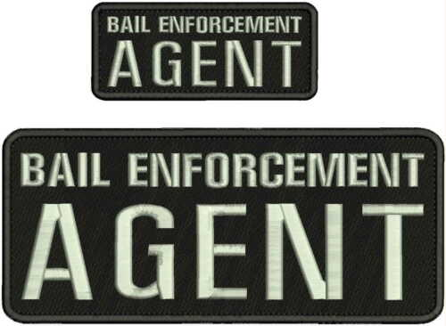 BAIL ENFORCEMENT AGENT EMBROIDERY PATCH 4X10 AND 2X5 hook on back blk/silver